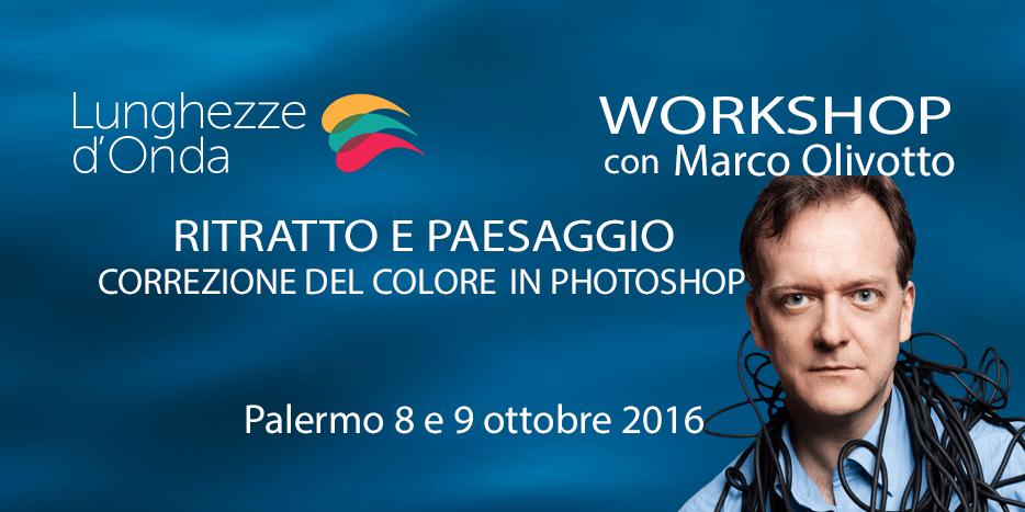 Workshop Correzione del Colore con Marco Olivotto